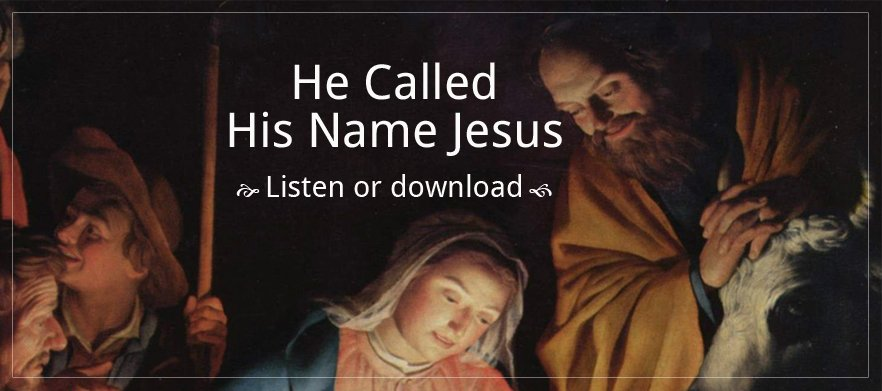 He Called His Name Jesus poster