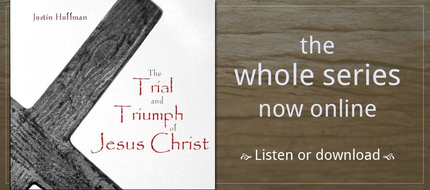 Trial & Triumph of Jesus Christ poster