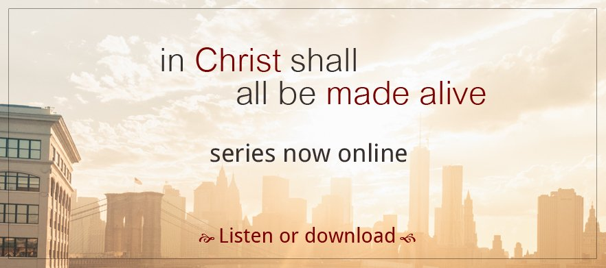 In Christ Shall All Be Made Alive poster